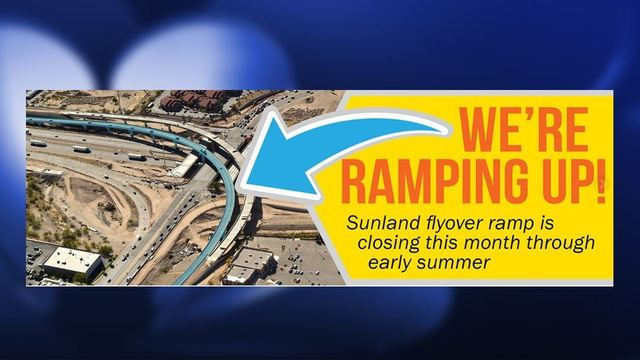 Extended closure planned for Sunland Park flyover